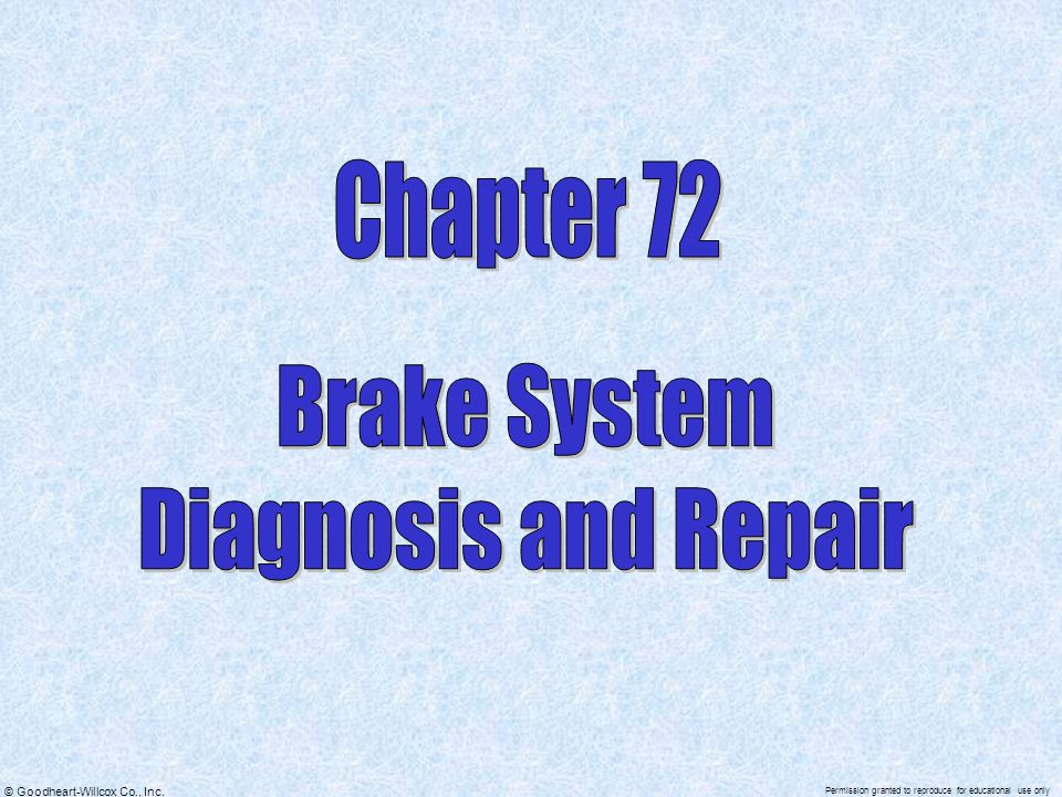 Chapter 72 Brake System Diagnosis and Repair