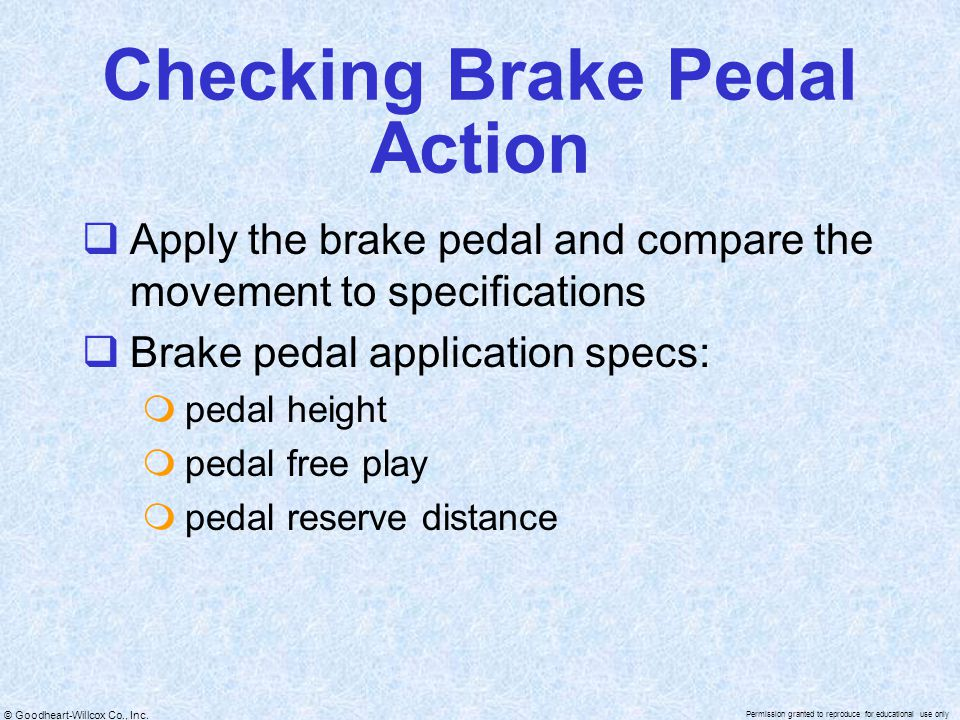 Checking Brake Pedal Action