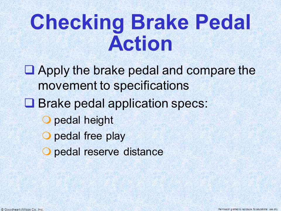 Checking Brake Pedal Action