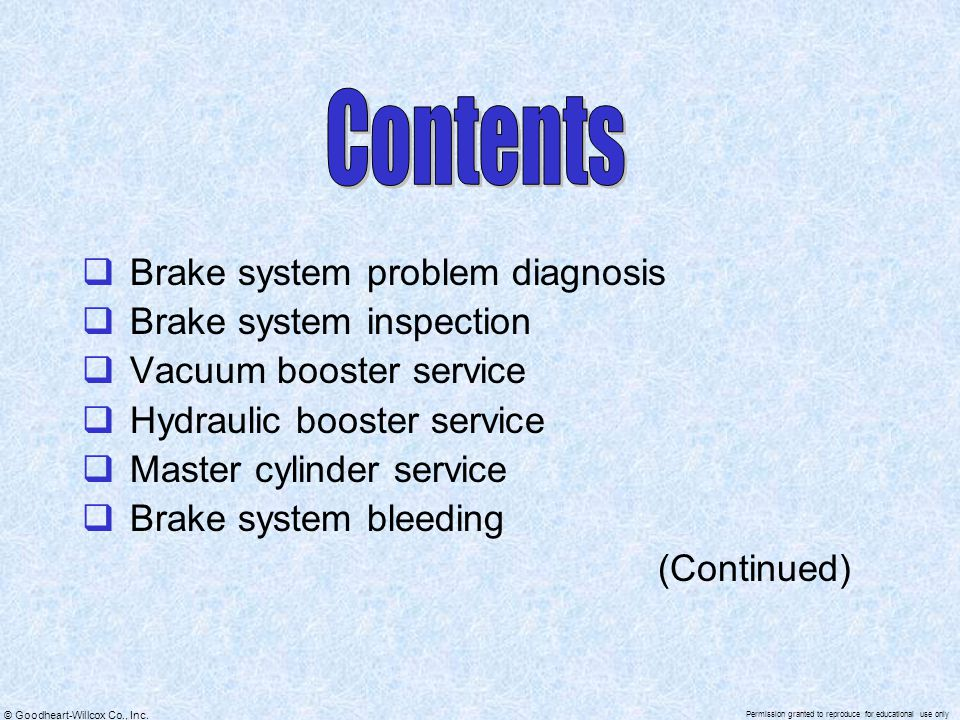 Contents Brake system problem diagnosis Brake system inspection