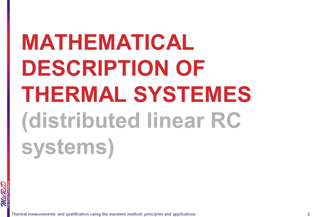 MATHEMATICAL DESCRIPTION OF THERMAL SYSTEMES (distributed linear RC systems)