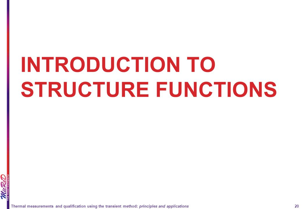 INTRODUCTION TO STRUCTURE FUNCTIONS