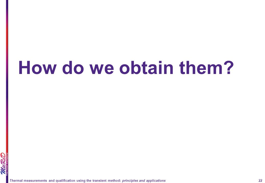 How do we obtain them