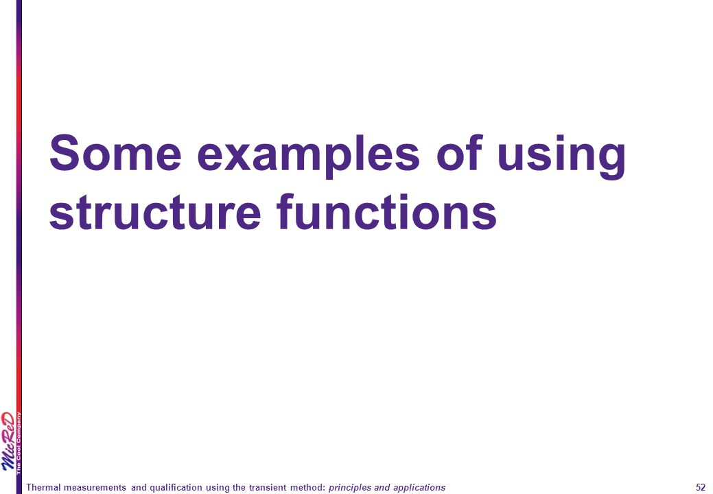 Some examples of using structure functions