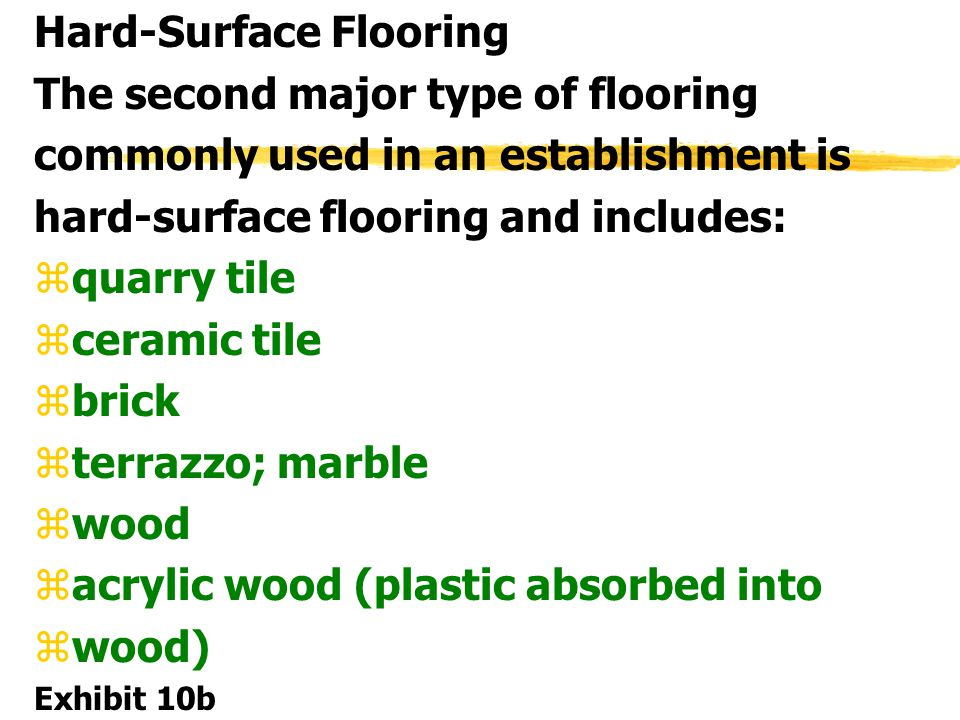 Hard-Surface Flooring The second major type of flooring