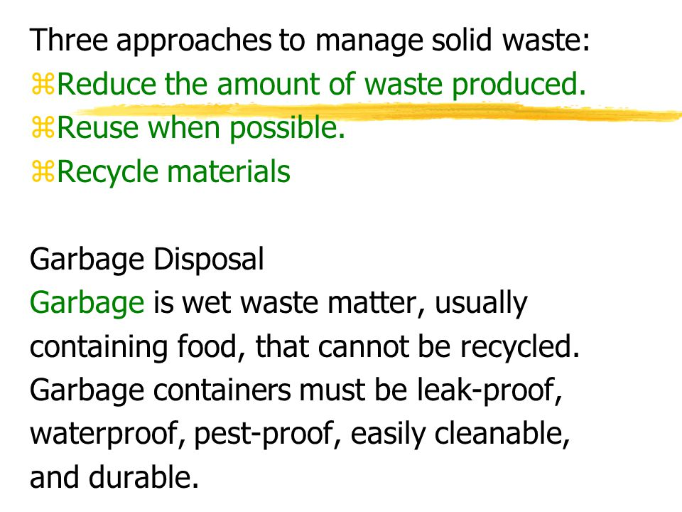 Three approaches to manage solid waste: