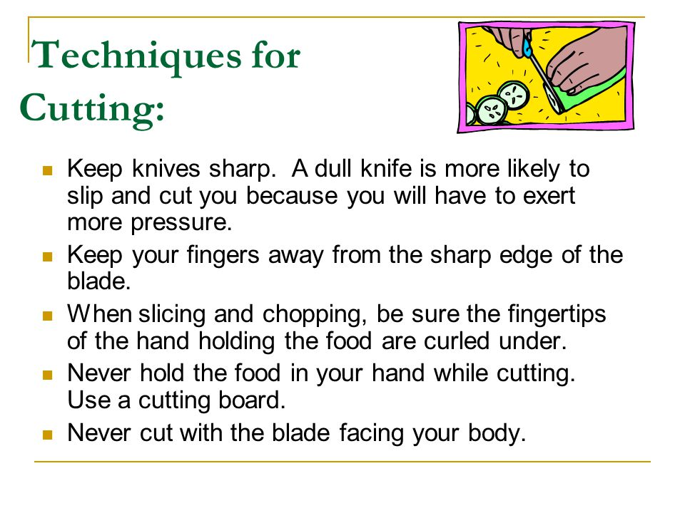 Techniques for Cutting: