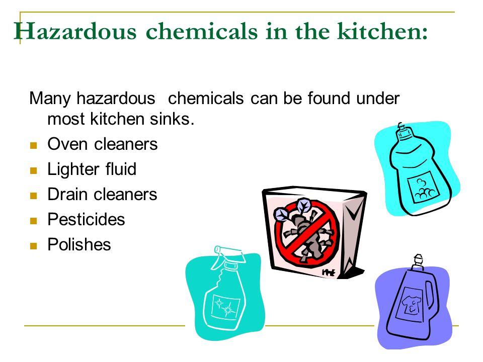 Hazardous chemicals in the kitchen:
