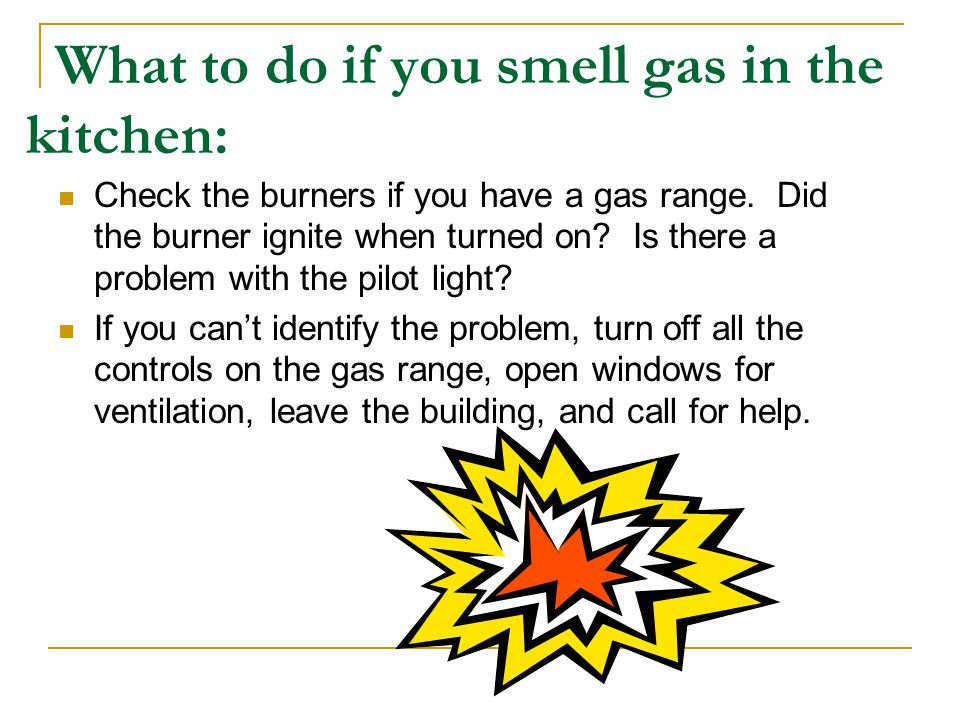 What to do if you smell gas in the kitchen: