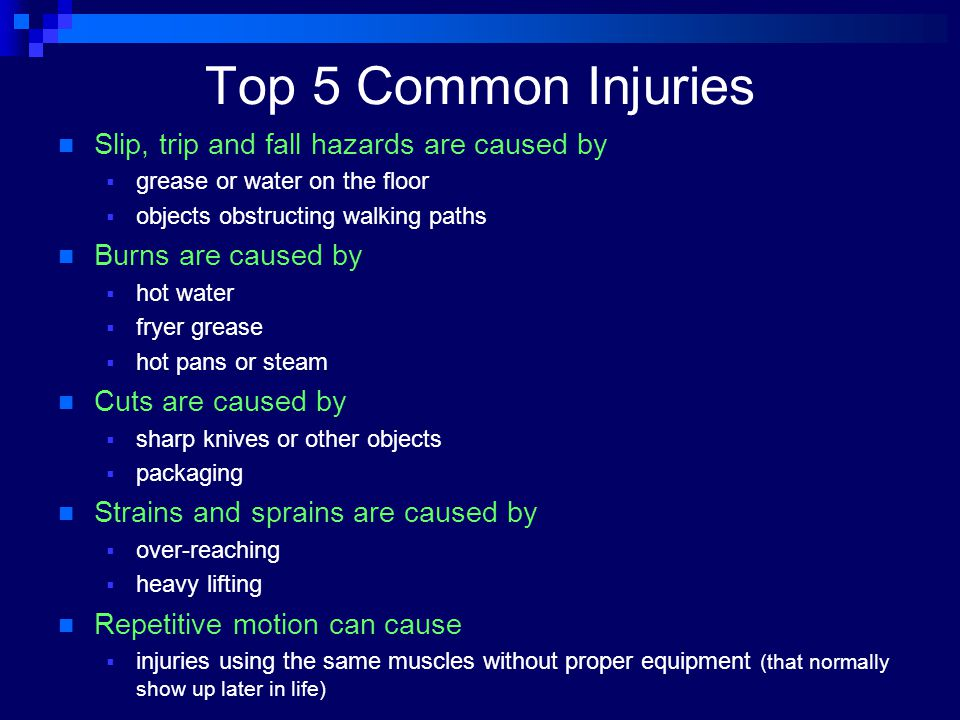 Top 5 Common Injuries Slip, trip and fall hazards are caused by