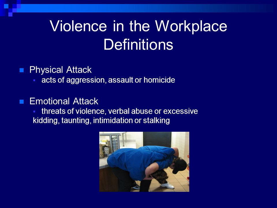 Violence in the Workplace Definitions