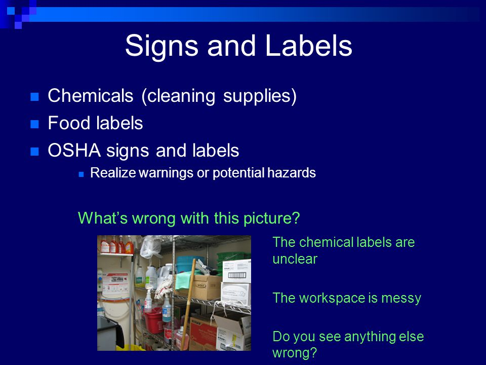 Signs and Labels Chemicals (cleaning supplies) Food labels