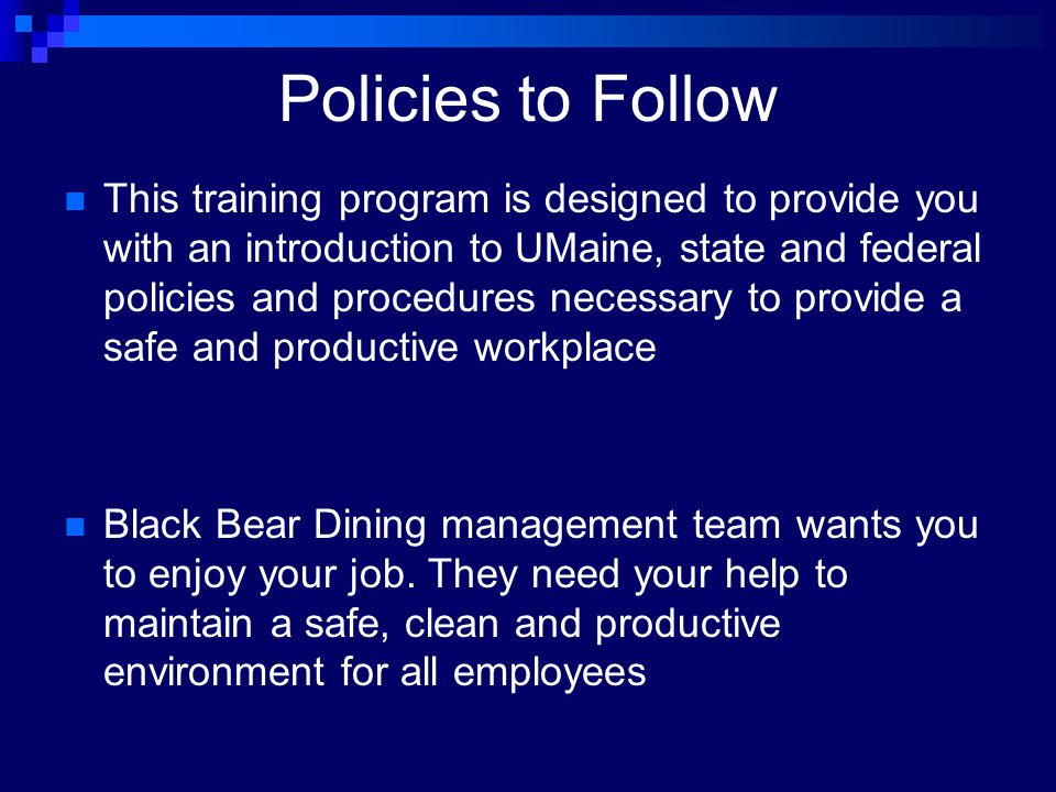 Policies to Follow