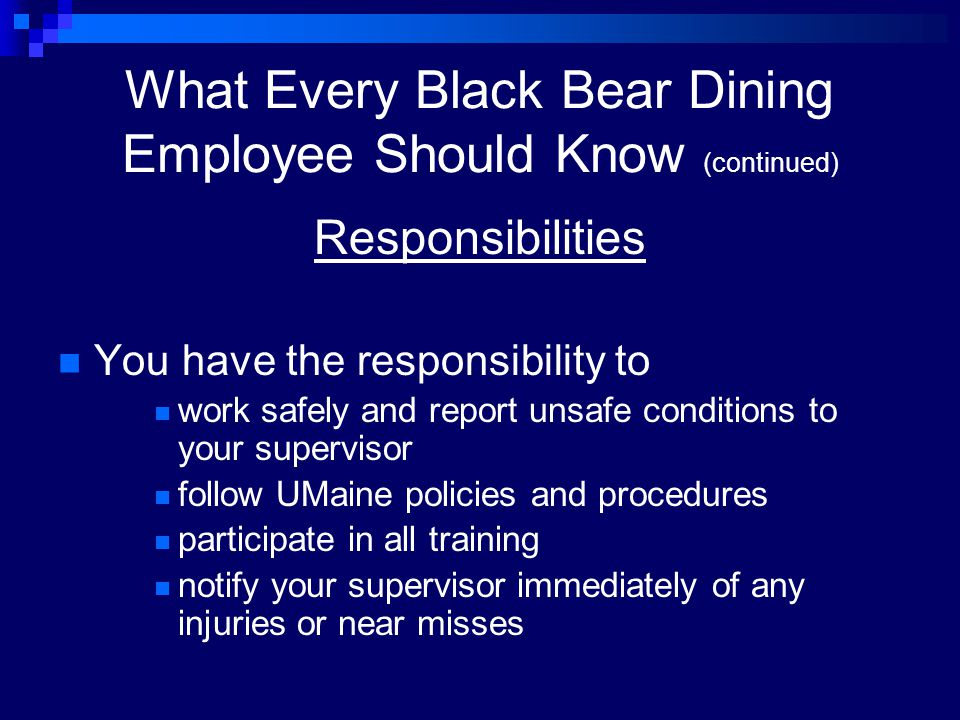 What Every Black Bear Dining Employee Should Know (continued)