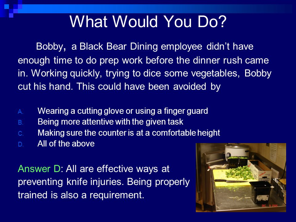 What Would You Do Bobby, a Black Bear Dining employee didn't have