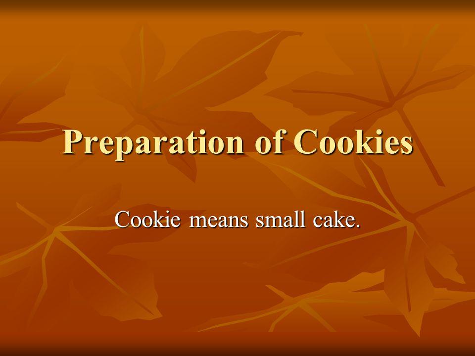 Preparation of Cookies