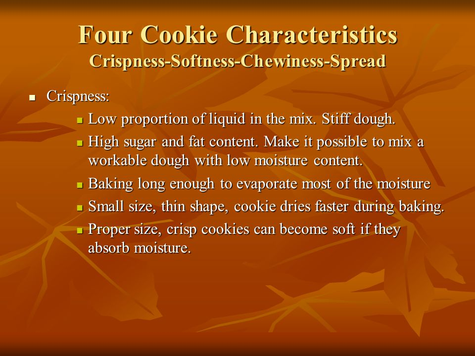 Four Cookie Characteristics Crispness-Softness-Chewiness-Spread
