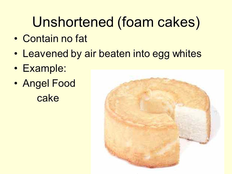 Unshortened (foam cakes)