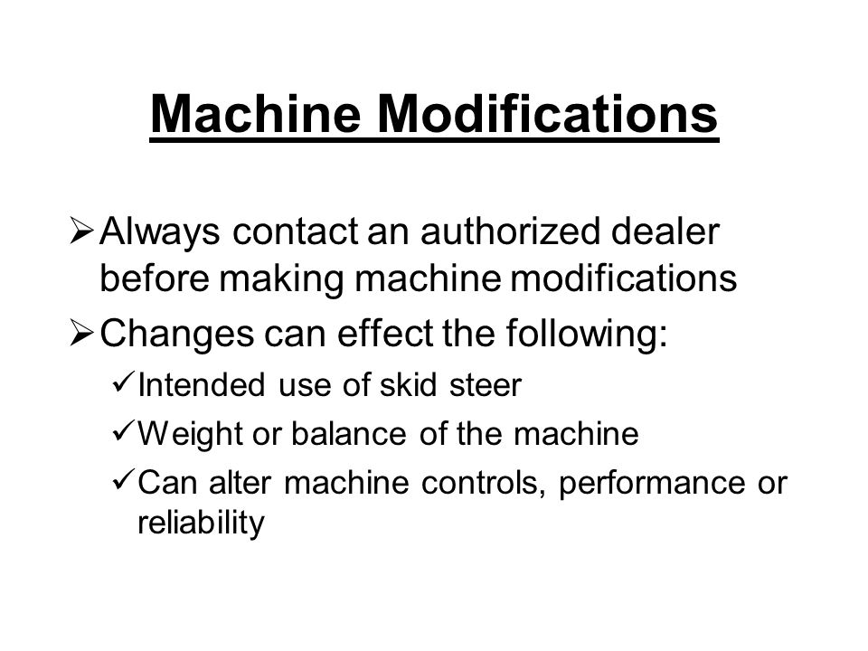 Machine Modifications