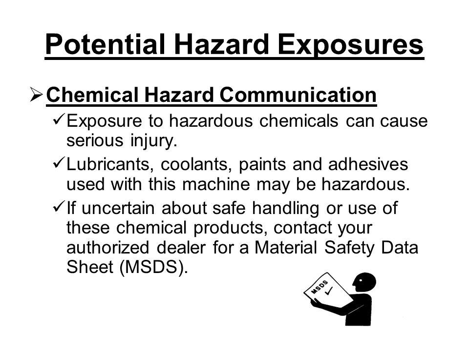 Potential Hazard Exposures