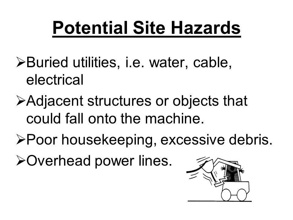 Potential Site Hazards