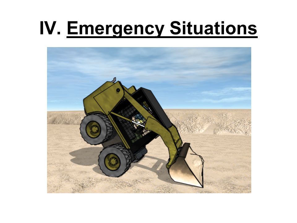 IV. Emergency Situations