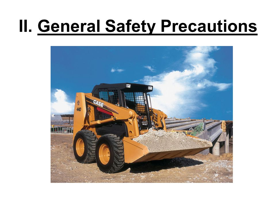 II. General Safety Precautions