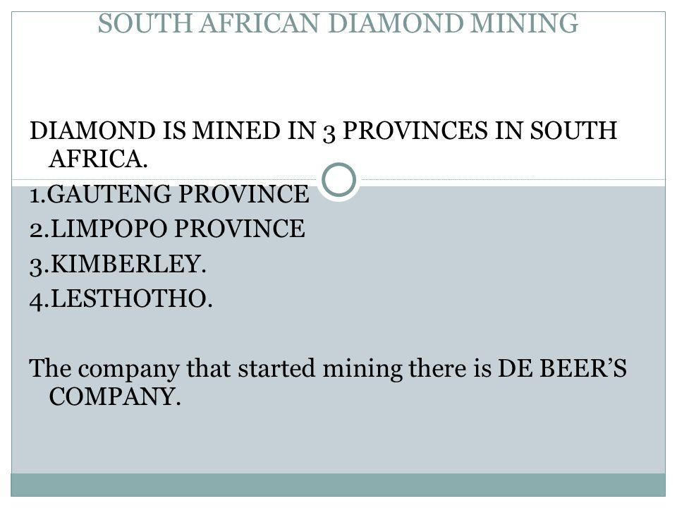 SOUTH AFRICAN DIAMOND MINING
