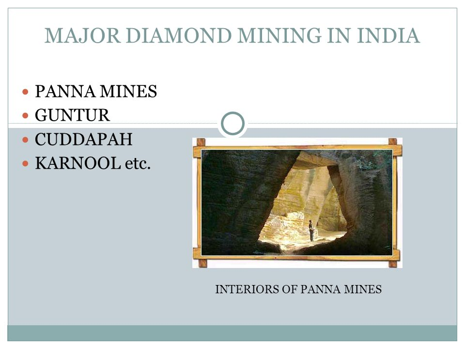 MAJOR DIAMOND MINING IN INDIA