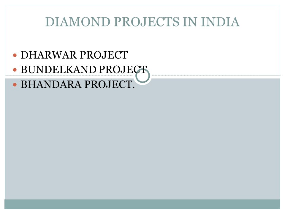 DIAMOND PROJECTS IN INDIA