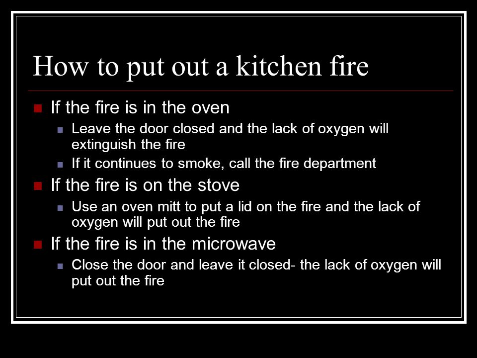 How to put out a kitchen fire
