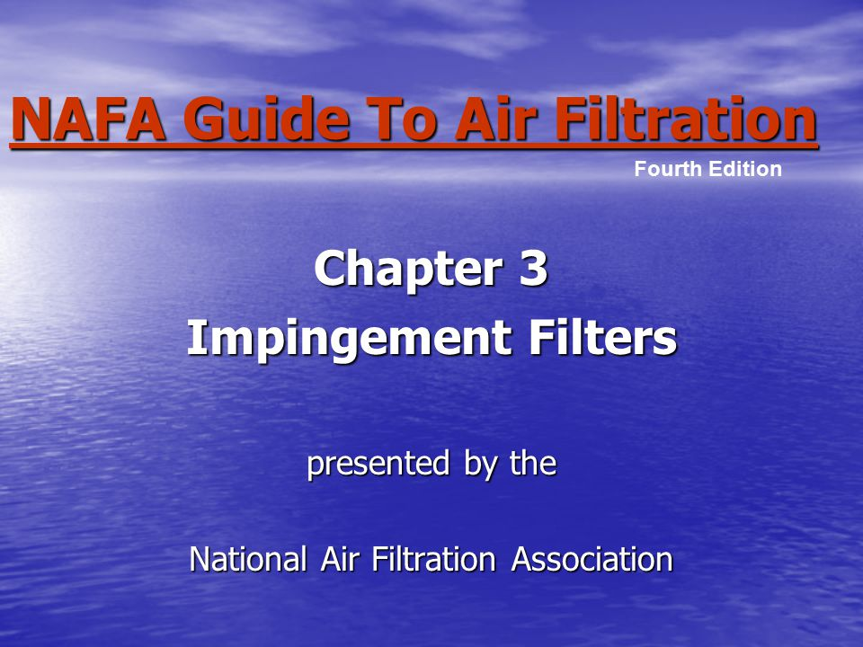 NAFA Guide To Air Filtration