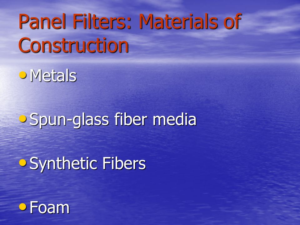 Panel Filters: Materials of Construction