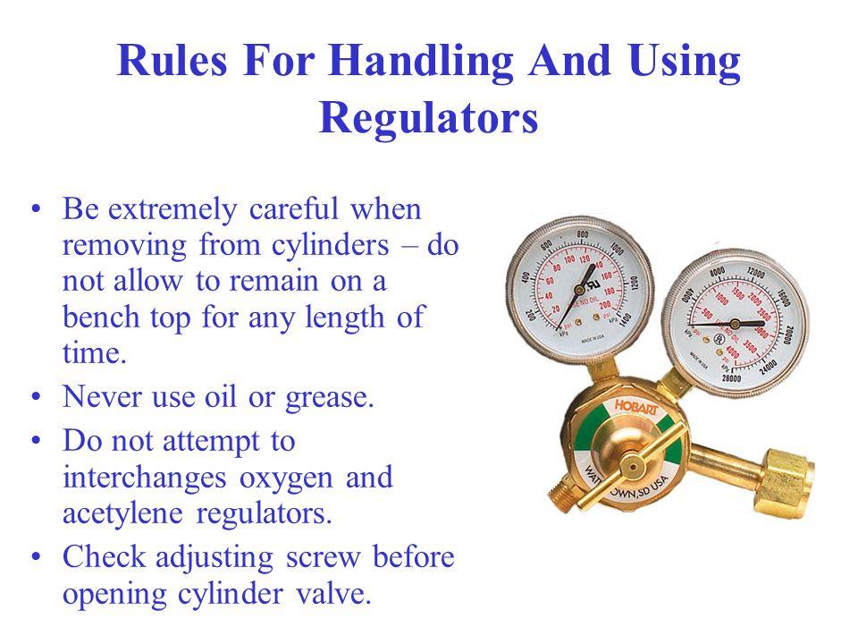 Rules For Handling And Using Regulators