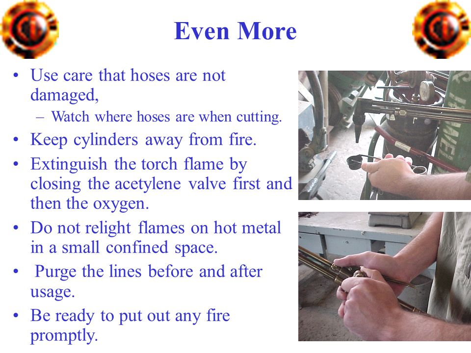 Even More Use care that hoses are not damaged,