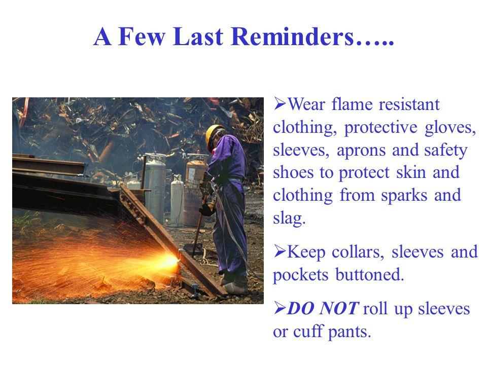 A Few Last Reminders…..