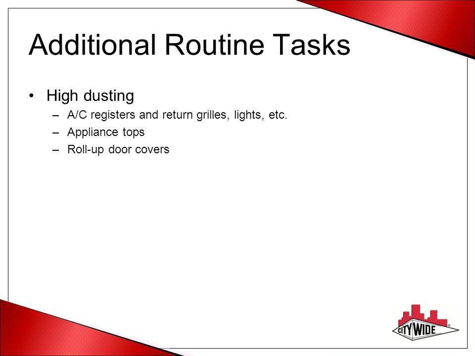 Additional Routine Tasks
