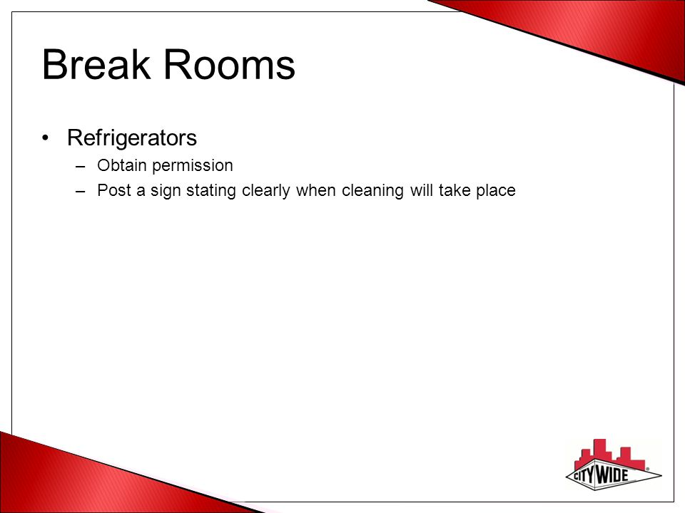 Break Rooms Refrigerators Obtain permission