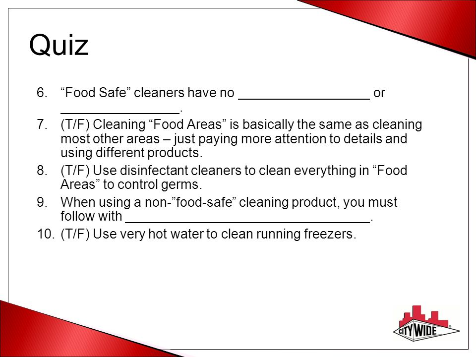 Quiz Food Safe cleaners have no or .