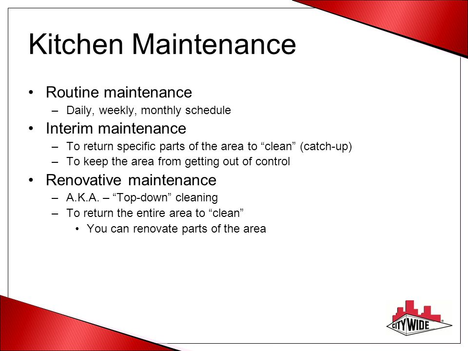 Kitchen Maintenance Routine maintenance Interim maintenance