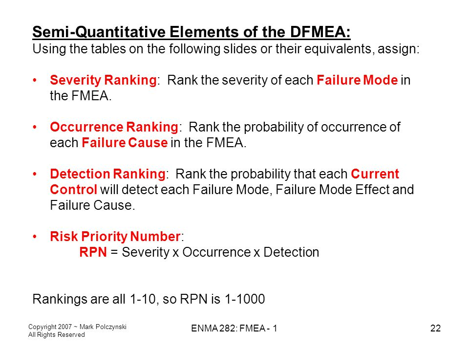 Semi-Quantitative Elements of the DFMEA: