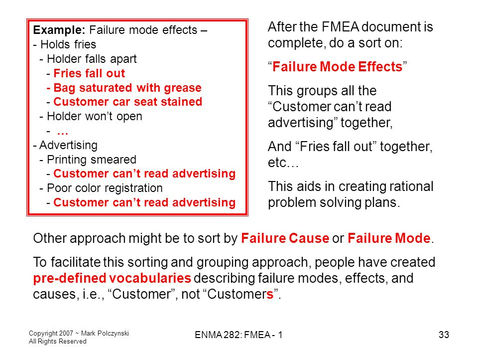 After the FMEA document is complete, do a sort on: