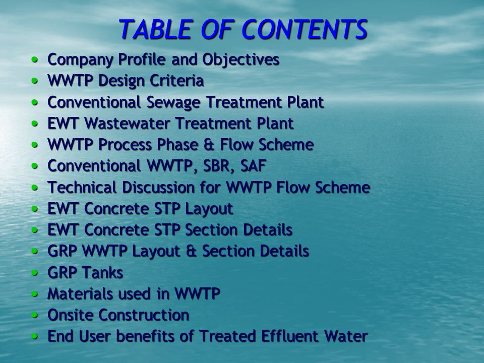 TABLE OF CONTENTS Company Profile and Objectives WWTP Design Criteria