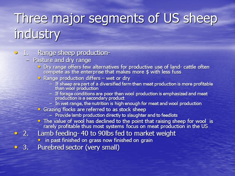 Three major segments of US sheep industry