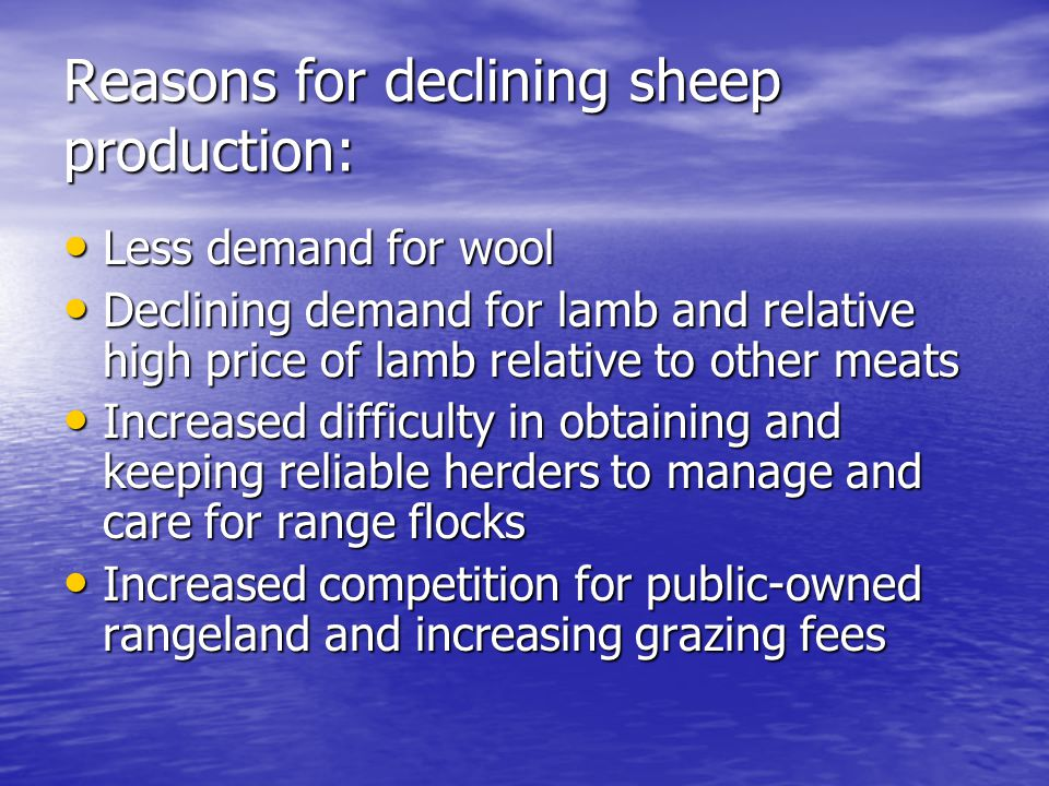 Reasons for declining sheep production: