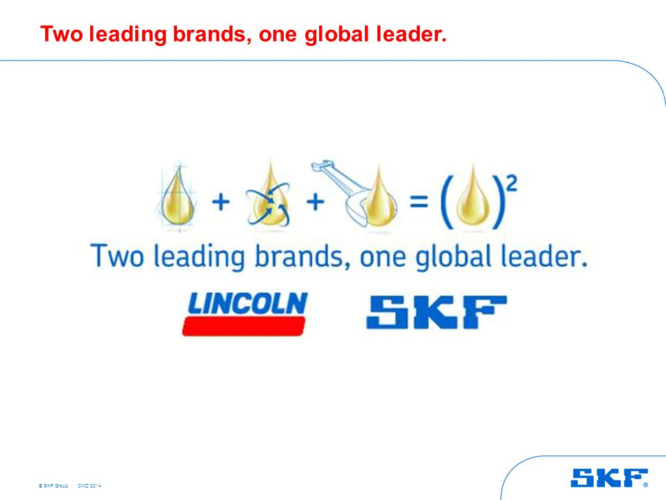 Two leading brands, one global leader.