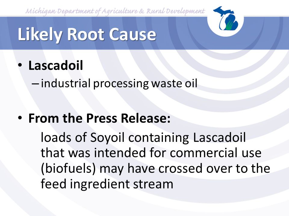 Likely Root Cause Lascadoil From the Press Release: