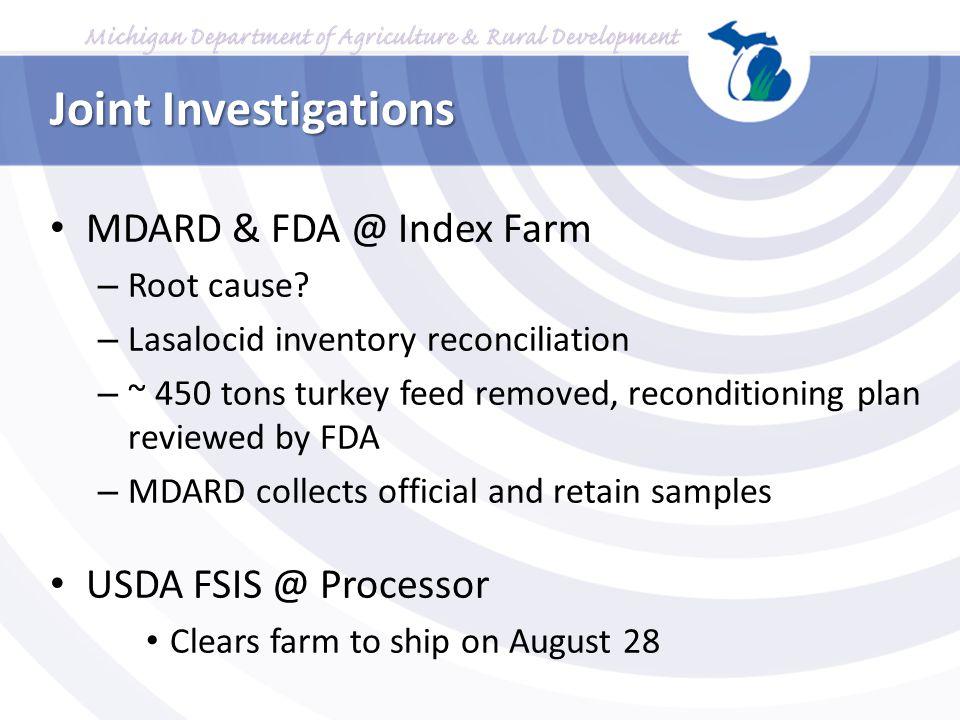 Joint Investigations MDARD & FDA @ Index Farm USDA FSIS @ Processor