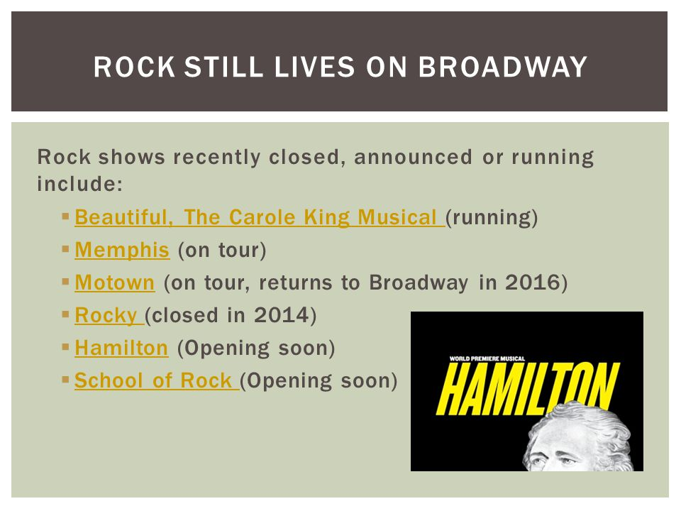 Rock still lives on broadway