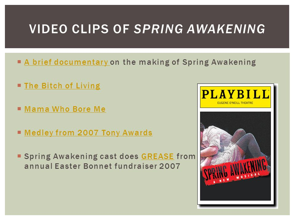 VIDEO CLIPS of spring awakening